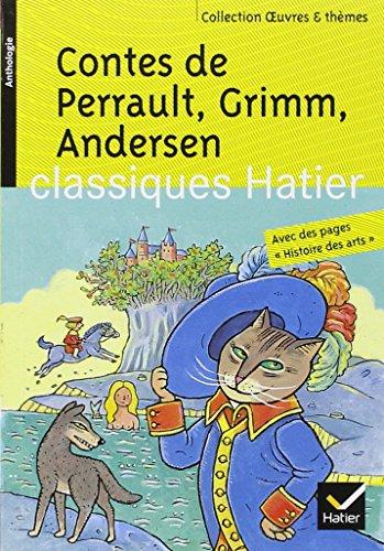 Contes de Perrault, Grimm, Andersen