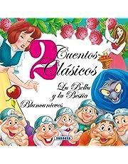 La Bella y La Bestia & Blancanieves / Beauty and the Beast & Snow White