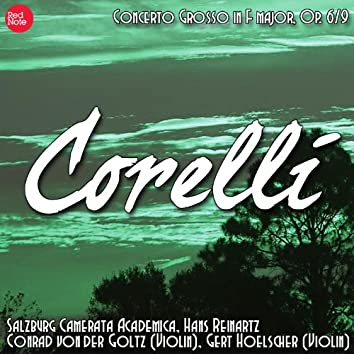 Corelli: Concerto Grosso in F major, Op. 6/9
