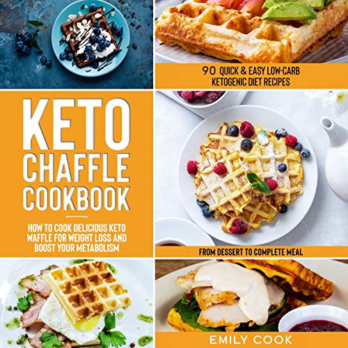 Keto Chaffle Cookbook: 90 Quick & Easy Low-Carb Ketogenic Diet Recipes Titelbild