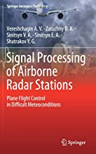 Signal Processing of Airborne Radar Stations: Plane Flight Control in Difficult Meteoconditions