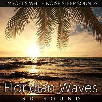 Floridian Waves 3D Sound