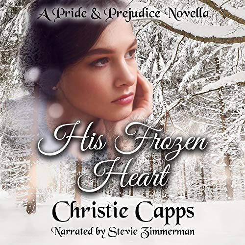 His Frozen Heart Audiobook By Christie Capps cover art