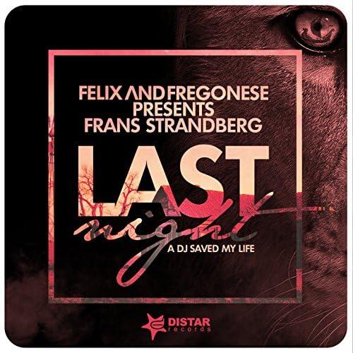 Felix and Fregonese, Frans Strandberg