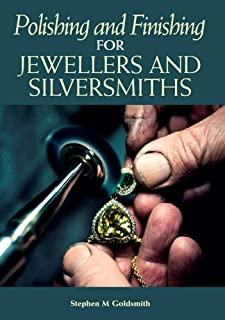 Polishing and Finishing for Jewellers and Silversmiths