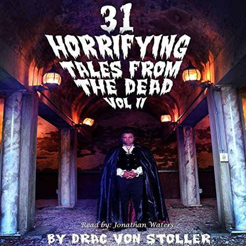 31 Horrifying Tales from the Dead, Volume 2 cover art