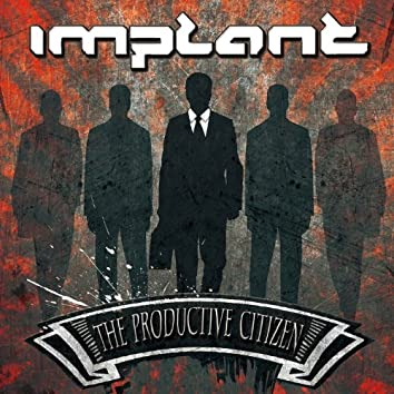 The Productive Citizen (Bonus Tracks Version)