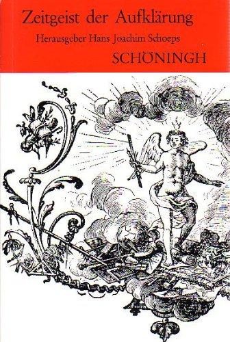 Zeitgeist der Aufklärung (Sammlung Schöningh zur Geschichte und Gegenwart)