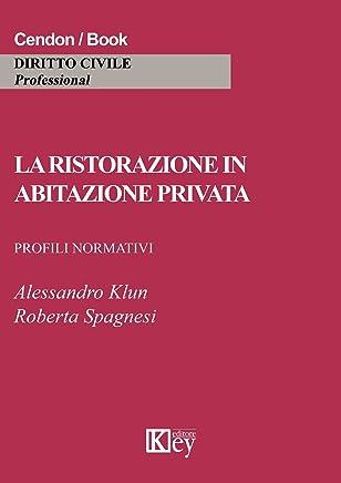 La ristorazione in abitazione privata: Profili normativi
