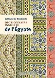Dictionnaire insolite de l'Egypte - Cosmopole - 08/02/2019