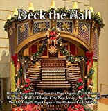 Deck the Hall - Holiday Favorites Played on the Pipe Organs of Jim Whelan Boardwalk Hall in Atlantic City, New Jersey
