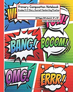 """Primary Composition Notebook: Grades K-2 Story Journal Handwriting Practice 120 Pages (60 Sheets) 8"""" x 10"""" Comic Book Bubbles"""