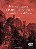 Complete Songs for Solo Voice and Piano, Series II (Dover Song Collections)