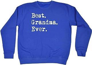 Funny Novelty Funny Sweatshirt - 1 Best Grandma Ever - Sweater Jumper