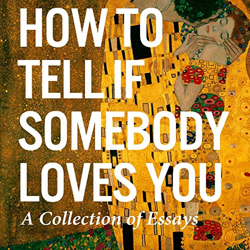 How to Tell If Somebody Loves You audiobook cover art