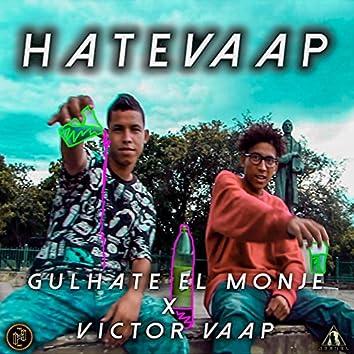 HateVaap (with Viictor Vaap)