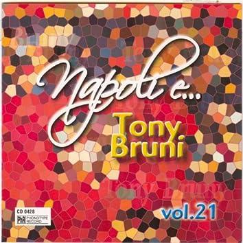 Napoli e... Tony Bruni, vol. 21
