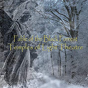 Fable of the Black Forrest