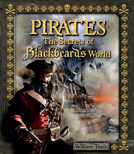 Pirates: The Secrets of Blackbeard's World