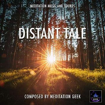 Distant Tale, Meditation Music, Sleep Sounds, Spa, Yoga