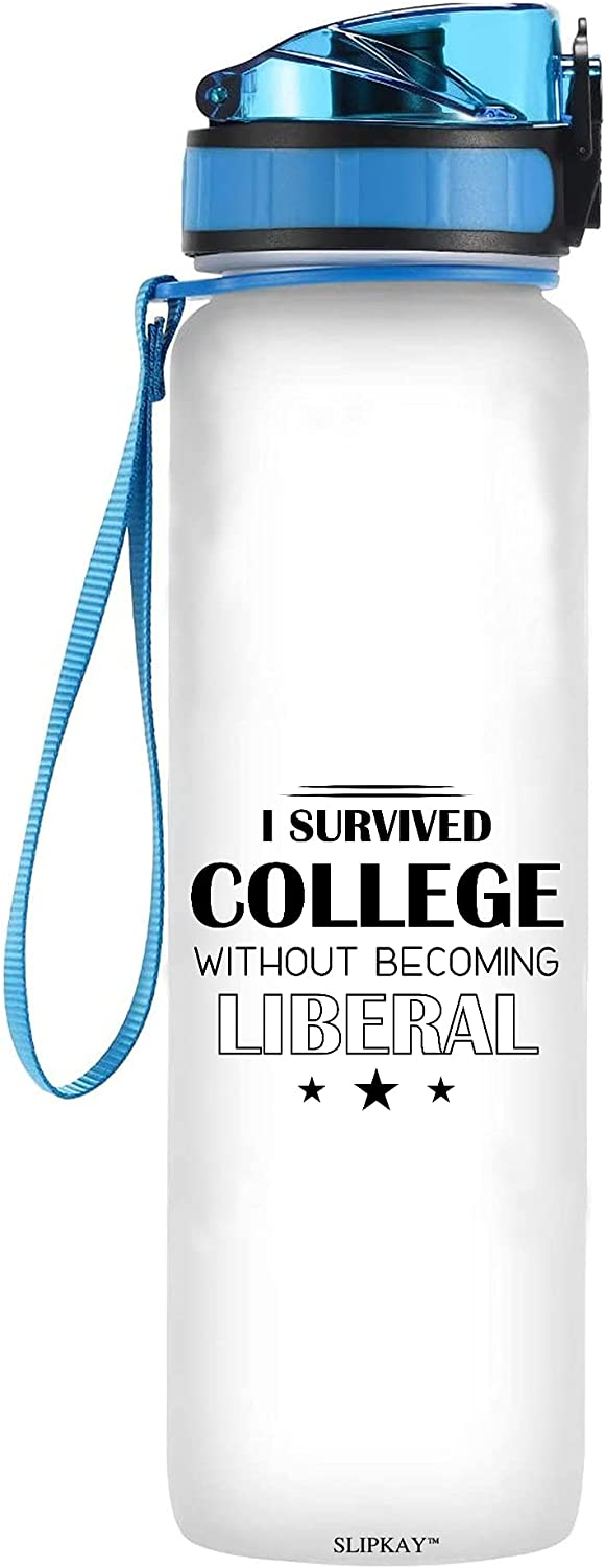 Survived College Without Becoming Tracker Liberal Bottle Max 60% OFF Water Max 73% OFF