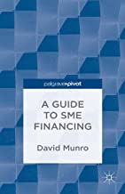 A Guide to SME Financing