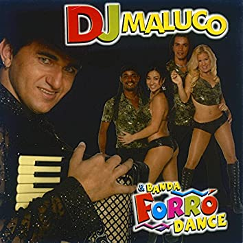 DJ Maluco & Banda Forró Dance