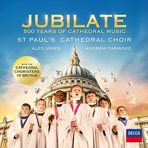 St. Paul's Cathedral Choir, Cathedral Choristers of Britain, アレッド・ジョーンズ & Andrew Carwood