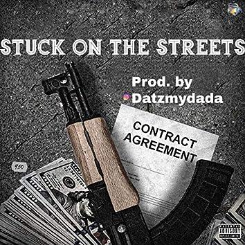 STUCK ON THE STREET