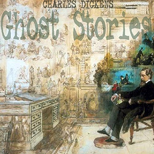 Charles Dickens: Ghost Stories audiobook cover art