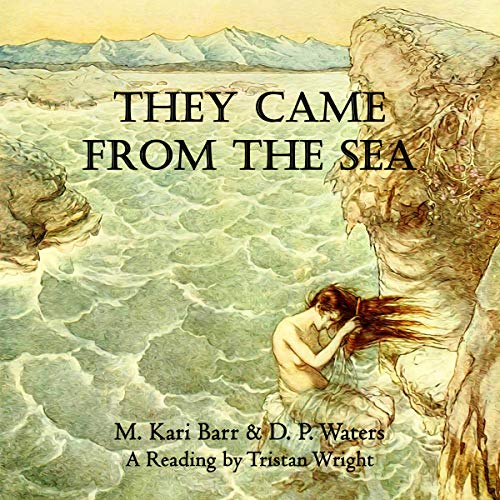 They Came from the Sea audiobook cover art