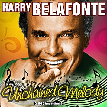 Harry Belafonte - Unchained Melody (Original-Recordings)