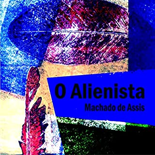 O Alienista [The Alienist] cover art