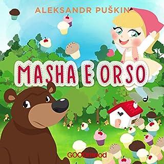 Masha e Orso                   Di:                                                                                                                                 Aleksandr Puškin                               Letto da:                                                                                                                                 Giada Bonanomi,                                                                                        Marcello Pozza                      Durata:  19 min     27 recensioni     Totali 4,3