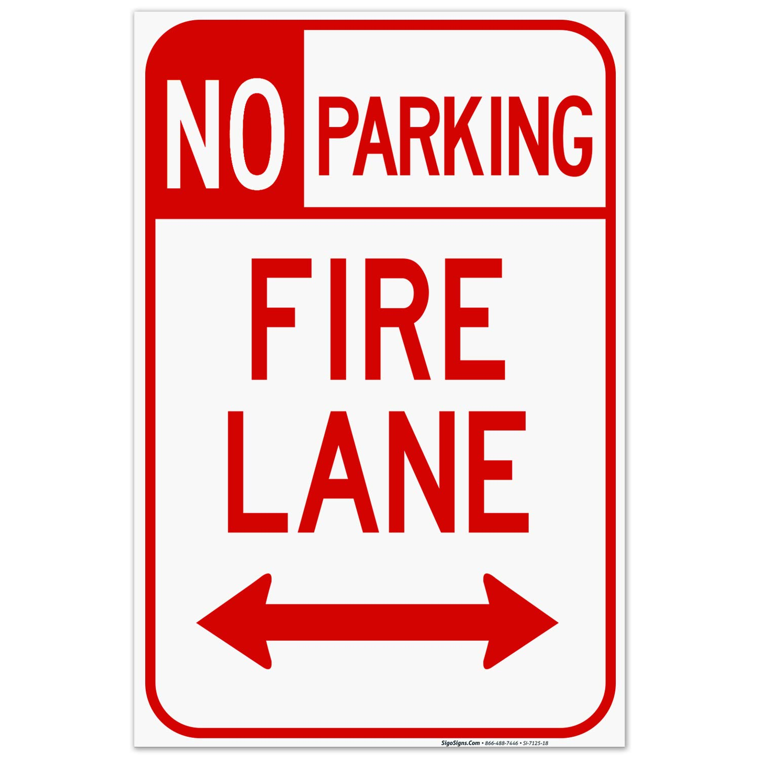 New arrival No Parking Bidrectional Fire Lane Sign 160 Th Mil Inches Long Beach Mall 24x36