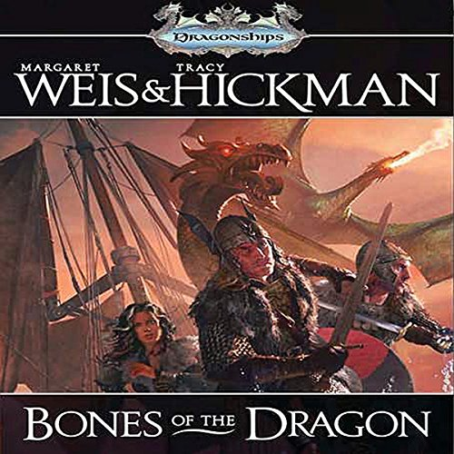 Bones of the Dragon Audiobook By Margaret Weis,                                                                                        Tracy Hickman cover art