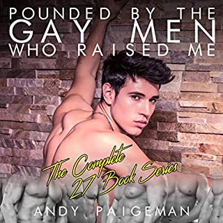 Couverture de Pounded by the Gay Men Who Raised Me: The Complete 27 Book Series