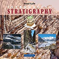 Introducing Stratigraphy (Introducing Earth and Environmental Sciences)