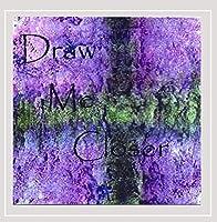 Draw Me Closer