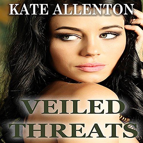 Veiled Threats Audiobook By Kate Allenton cover art