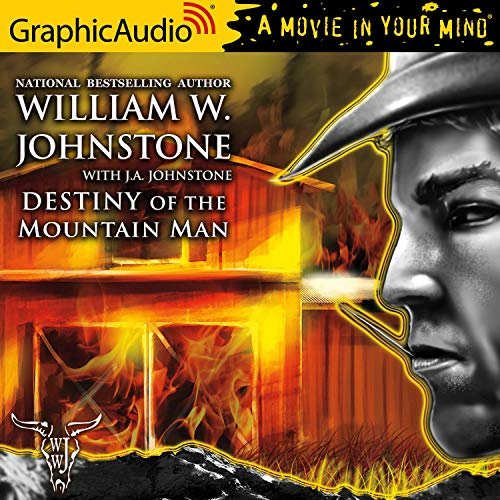 Destiny of the Mountain Man [Dramatized Adaptation] cover art