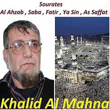 Sourates Al Ahzab , Saba , Fatir , Ya Sin , As Saffat (Quran)
