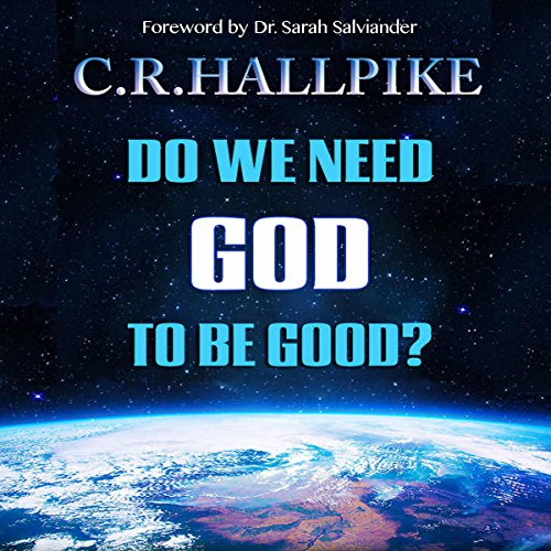 Do We Need God to be Good? audiobook cover art