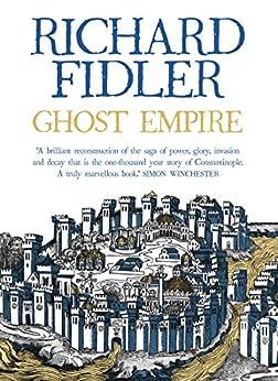 Ghost Empire by [Richard Fidler]