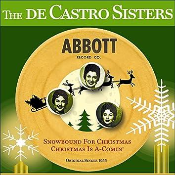 Snowbound For Christmas - Christmas Is A-Comin' (Original US Christmas Single - 1955)