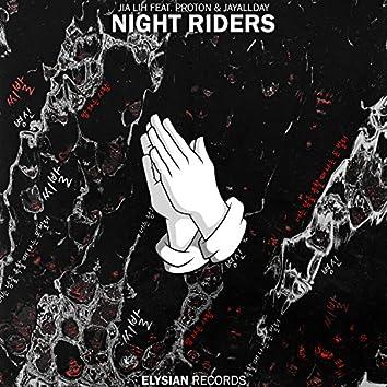Night Riders (feat. Proton & JayAllDay)