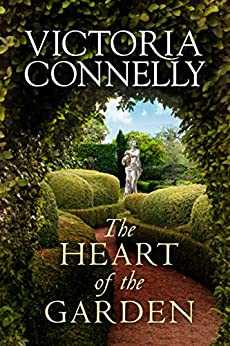 The Heart of the Garden by [Victoria Connelly]