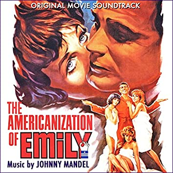 The Americanization of Emily (Original Movie Soundtrack)