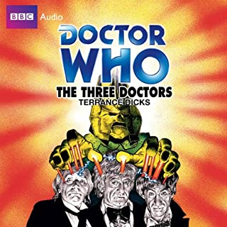 Doctor Who: The Three Doctors                   By:                                                                                                                                 Terrance Dicks                               Narrated by:                                                                                                                                 Katy Manning                      Length: 3 hrs and 32 mins     16 ratings     Overall 4.7