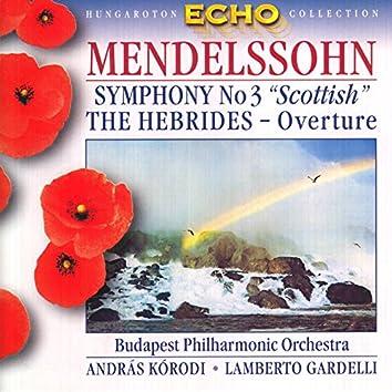 "Mendelssohn: Symphony No. 3 ""Scottish"" / The Hebrides"